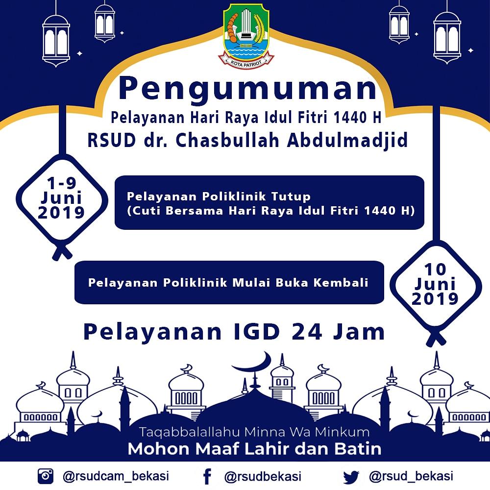 Pelayanan Hari Raya Idul Fitri 1440 H RSUD dr. Chasbullah Abdulmadjid Tutup 1 - 9 Juni 2019